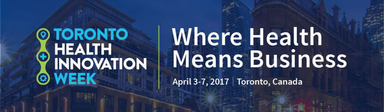 Toronto Health Innovation Week