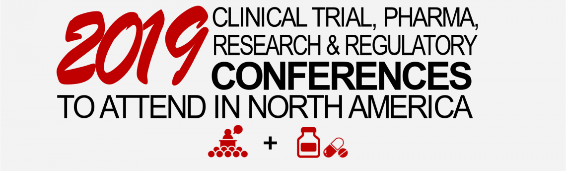 2019 Clinical Trial, Pharma Conferences in North America