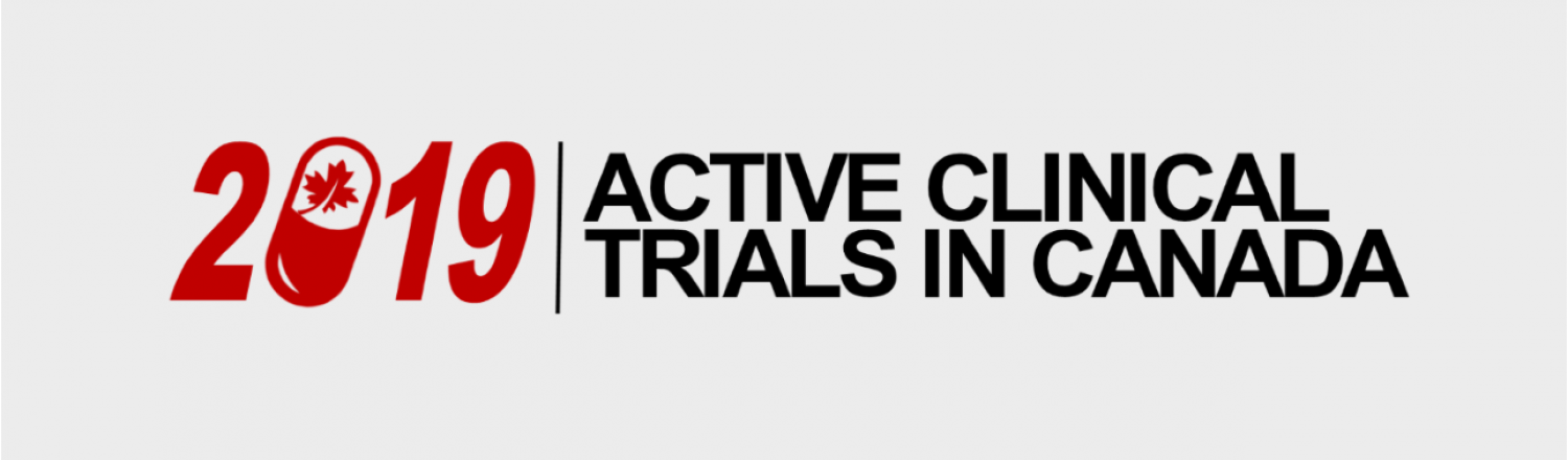 2019 Active Clinical Trials in Canada Infographic