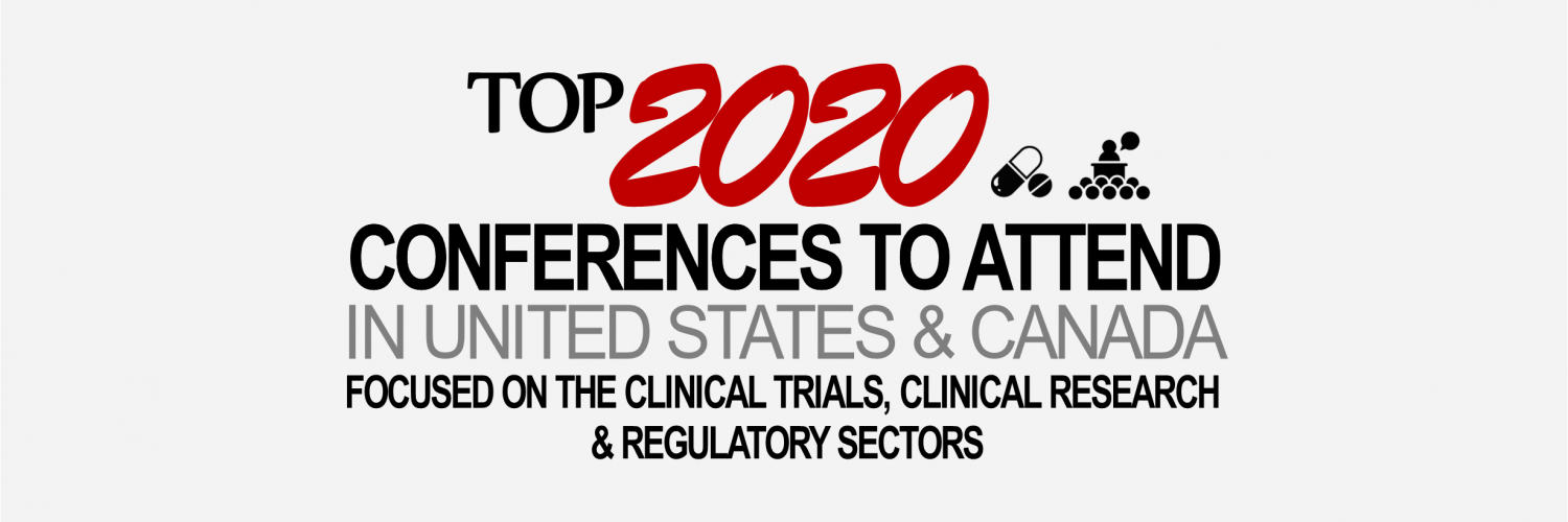 Top 2020 Clinical Trial, Research & Regulatory Conferences in United States & Canada