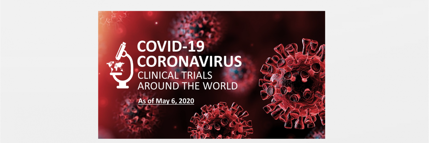 Covid-19 coronavirus clinical trials report from around the world May update