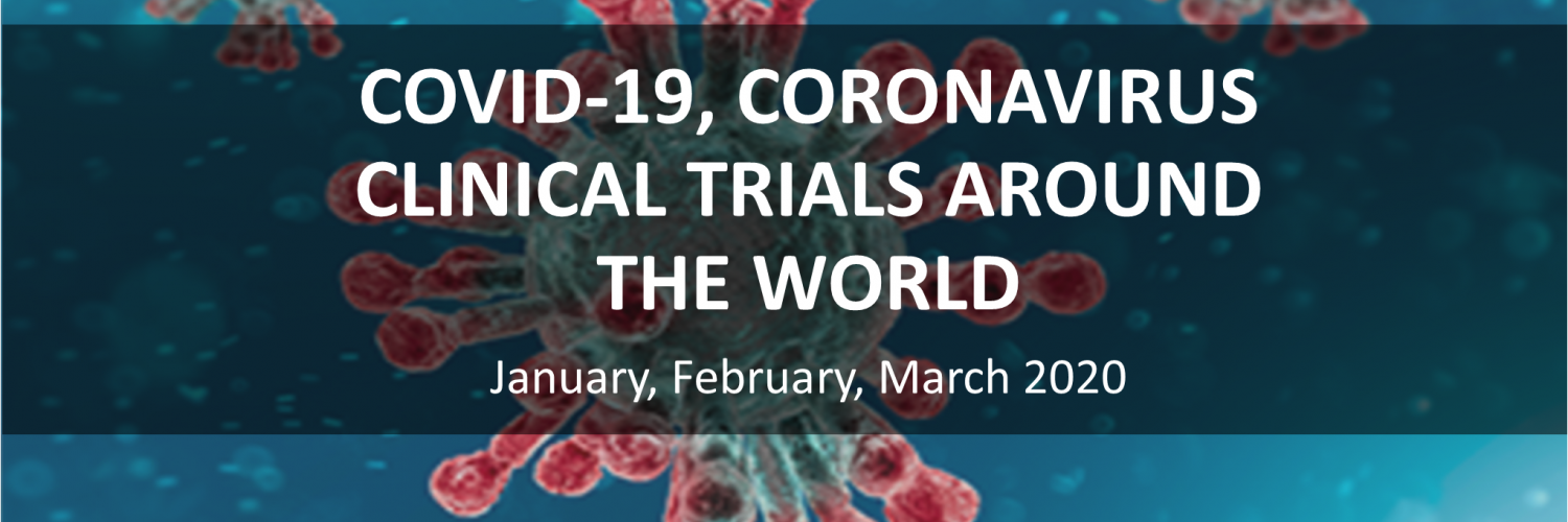 Covid-19 coronavirus clinical trials around the world